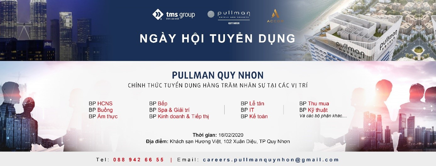 Pullman Quy Nhon Hotel recruits hundreds of positions